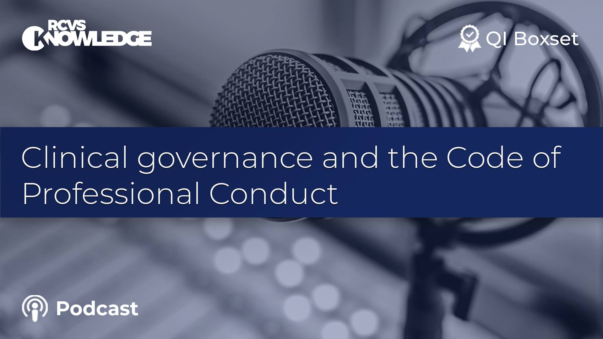 Clinical governance and the Code of Professional Conduct
