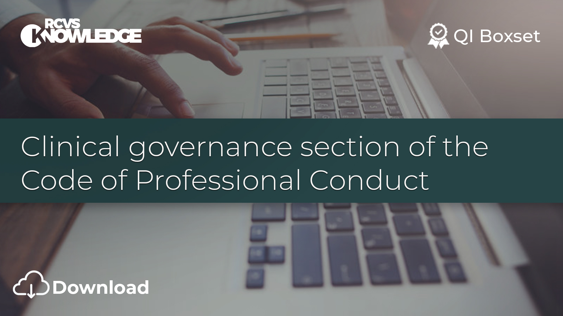 Clinical governance section of the Code of Professional Conduct