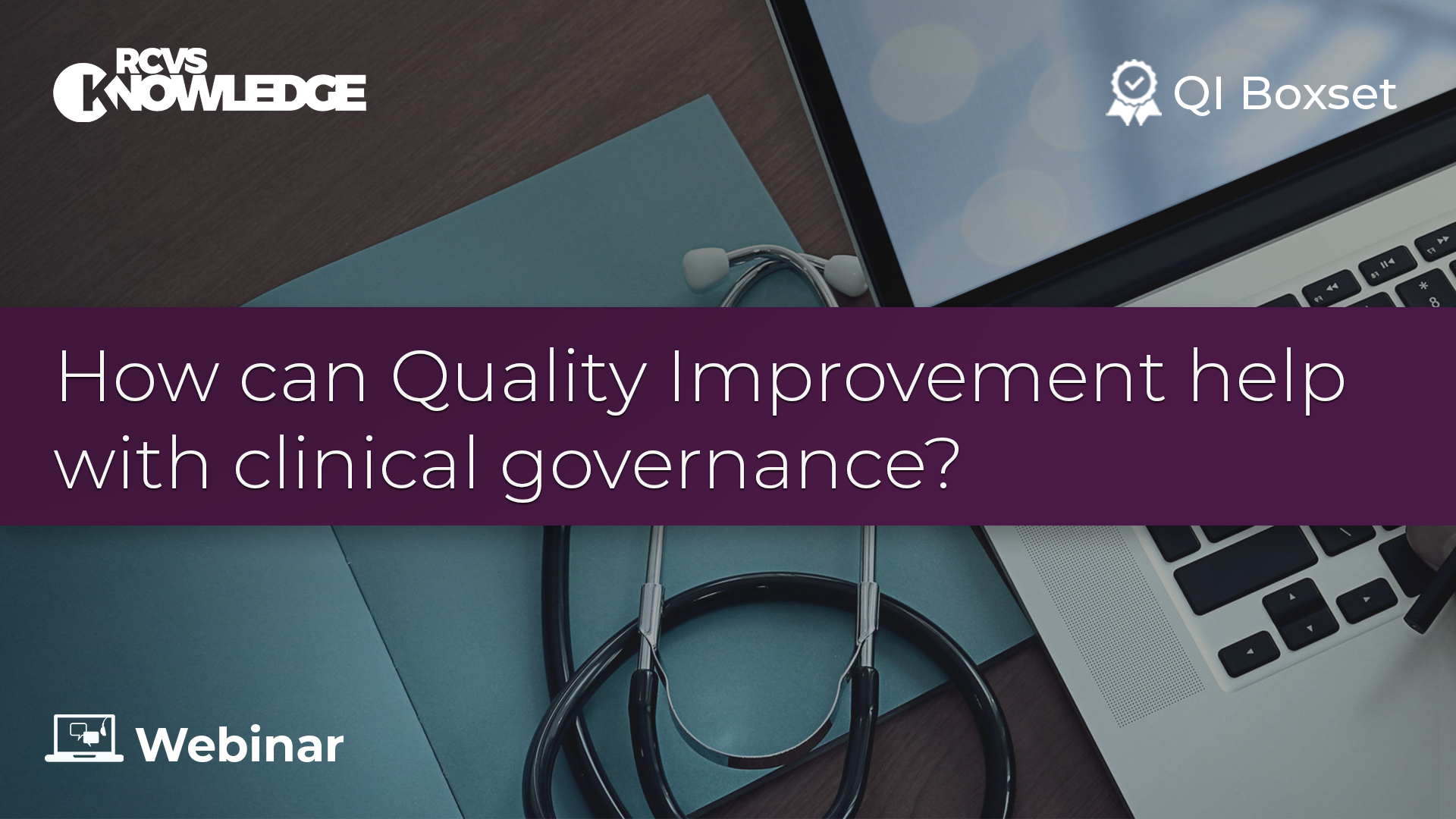 How can Quality Improvement help with clinical governance?