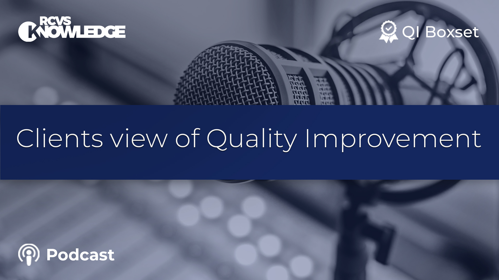 Clients' view of Quality Improvement