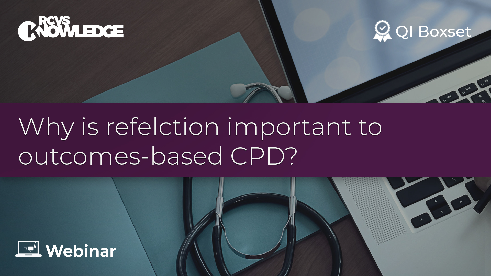 Why is reflection important to outcomes-based CPD?
